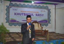 Photo of Khutbatul 'Arsy, Pimpinan Ajak Totalitas Dalam Berjuang